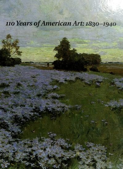 110 years of American art, 1830-1940 by
