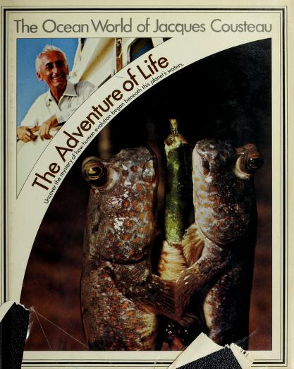 The adventure of life by Jacques Yves Cousteau