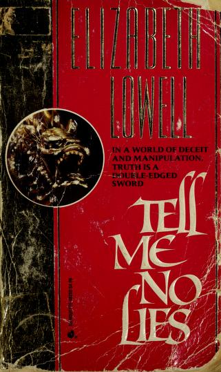 Cover of: Tell Me No Lies (Silhouette Series: No. 250) | Lowell E